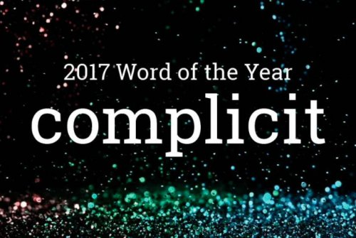 Dictionary.com's 2017 Word of the Year -- 'complicit'