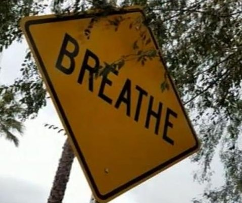 California drivers told to 'breathe' with positive road signs