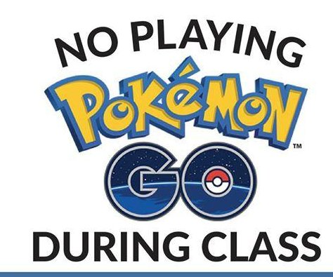 Texas teacher's poster threatens 'Pokemon Go' players with in-game consequences