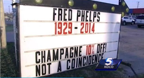 Oklahoma liquor store celebrates Fred Phelps' death