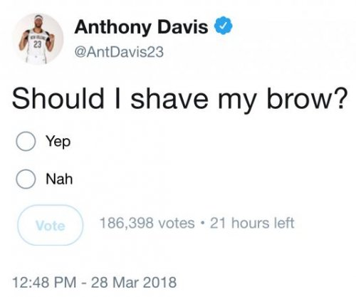 Anthony Davis wants to know if he should shave his unibrow