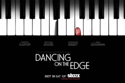 'Dancing on the Edge' miniseries to premiere on Starz Oct. 19