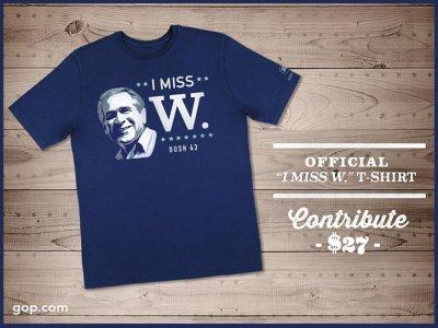 GOP hawking Bush nostalgia with 'I miss W.' tees