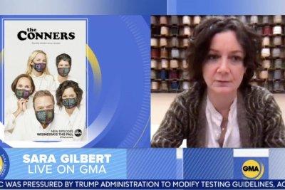Sara Gilbert: 'The Conners' Season 3 will 'reflect' COVID-19 pandemic