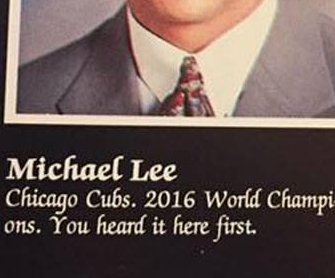 Cubs fan predicted 2016 World Series victory in 1993 yearbook quote