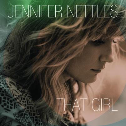 Jennifer Nettles releases debut album 'That Girl'