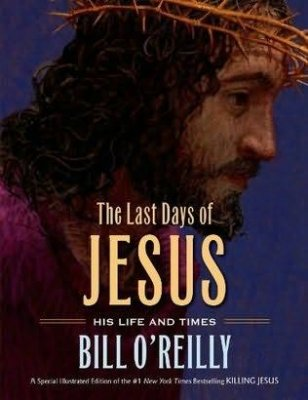 Bill O'Reilly adapts his book, 'Killing Jesus,' for children