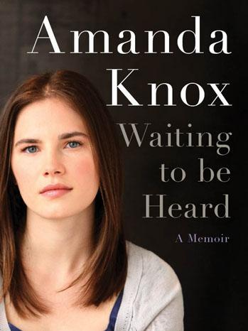 Amanda Knox claims she was sexually harassed in tell-all memoir