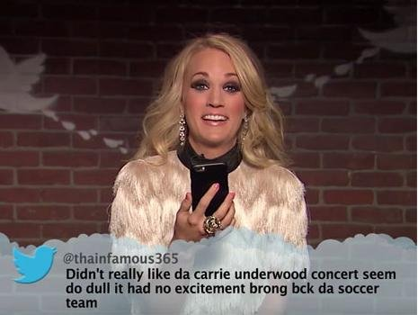 Carrie Underwood on Jimmy Kimmel Live's Mean Tweets Country Music Edition. Other country stars that took part in reading out angry fans' tweets included Brad Paisley, Tim McGraw, Luke Bryan and Willie Nelson. Photo courtesy of ABC/Youtube