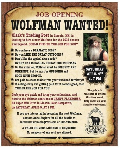 Clark's Trading Post in Lincoln, N.H. is seeking a new actor to play the role of their popular Wolfman character. The park will hold open auditions in April for the full time position and original Wolfman Leon Noel will serve as a judge.