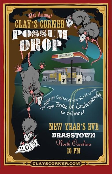 A promotional poster for last year's Clay's Corner Possum Drop. Photo courtesy ClaysCorner.com