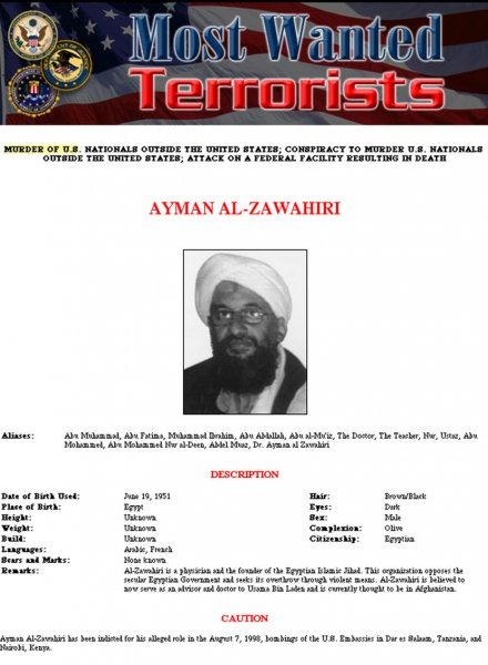 WAX2001101003 - 10 OCTOBER 2001 - WASHINGTON, DC, USA: Most Wanted Terrorist poster of Ayman Al-Zawahiri released by the FBI, October 10, 2001. Attorney General John Ashcroft announced Wednesday the creation of a special task force within the Justice Department to prosecute terrorism cases. cc/cc/FBI UPI